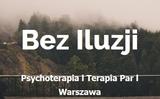 ŚRÓDMIEŚCIE | Bez Iluzji – Gabinet Psychoterapii Warszawa